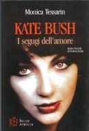 Italian Kate Bush Biography - by Monica Tessarin
