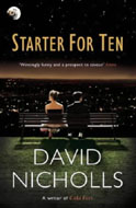 David Nicholls - Starter For Ten - book cover